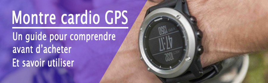 Guide montre cardio GPS