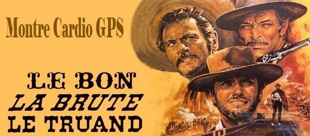 Montre GPS le bon la brute et le truand